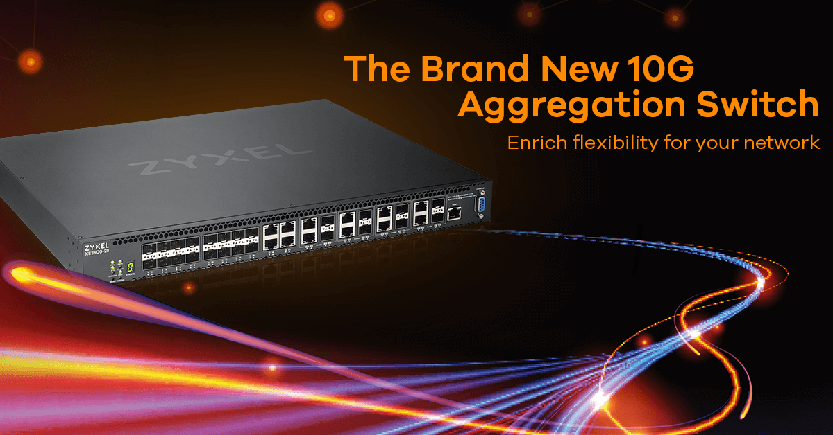 XS3800-28 28-port 10GbE L2+ Managed Switch - Features | Zyxel