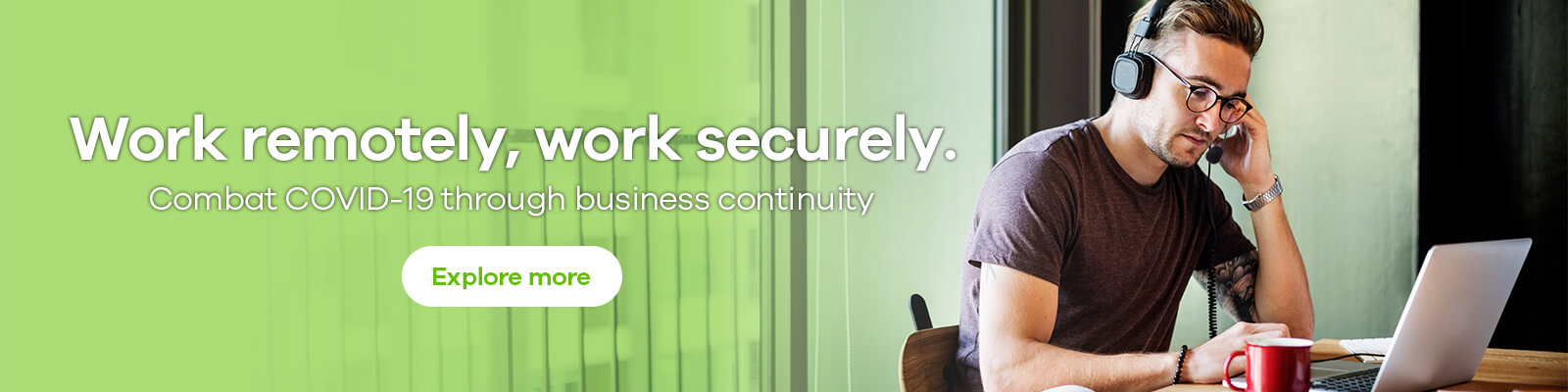 Work from Home, Effortlessly and Securely