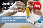 Check-in now and get 20% off the hotspot N4100
