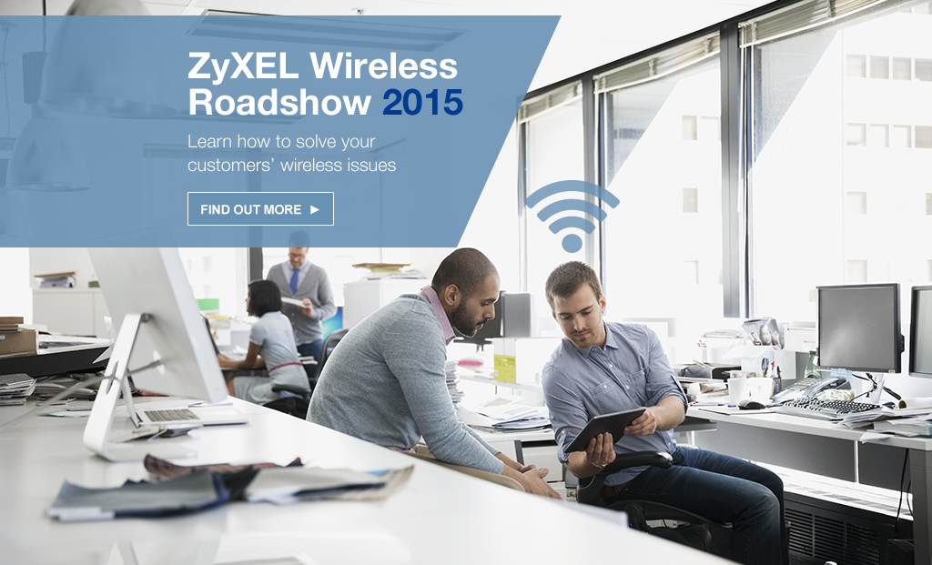 Zyxel Wireless Roadshow