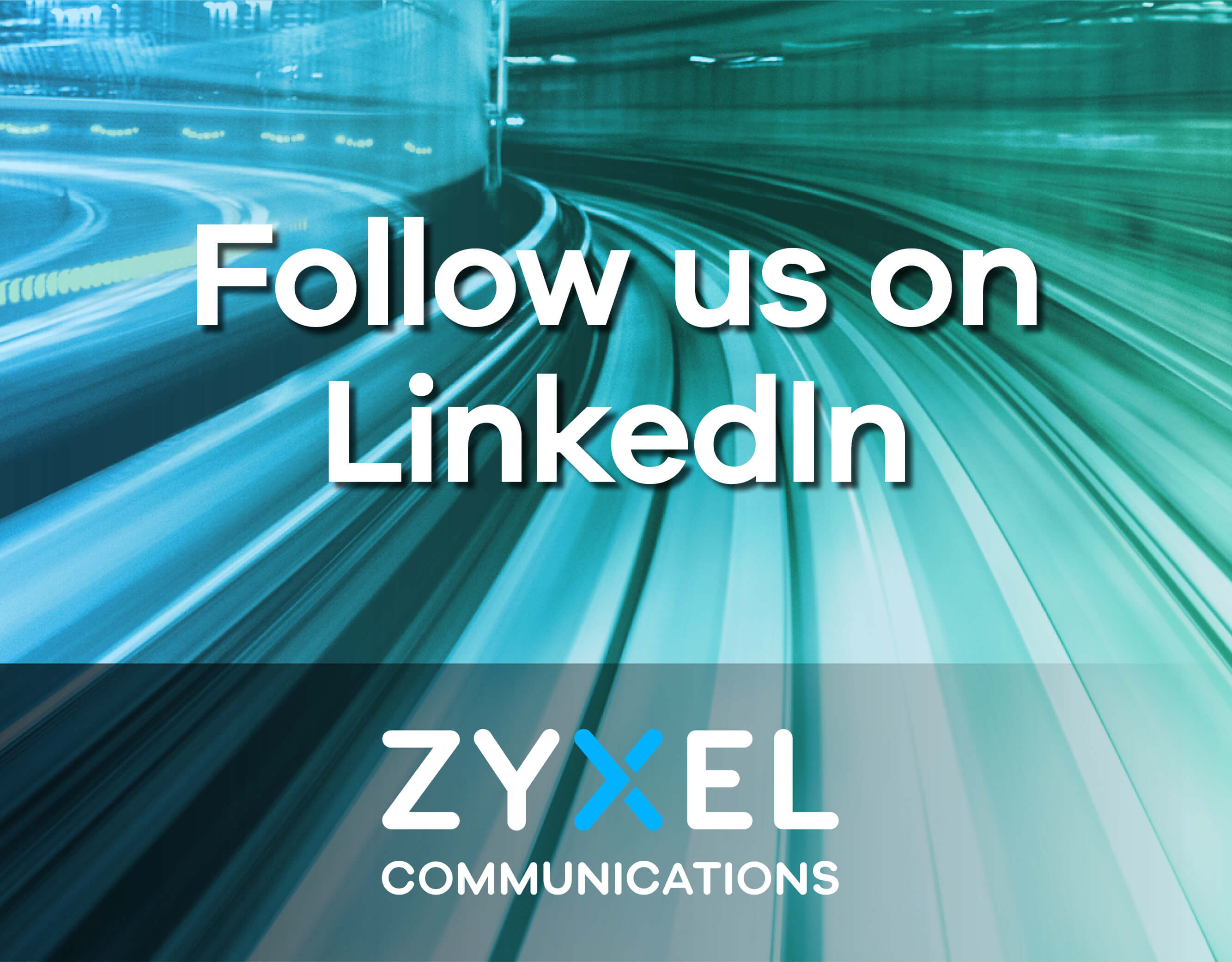 Zyxel Communications – Follow us on Linkedin