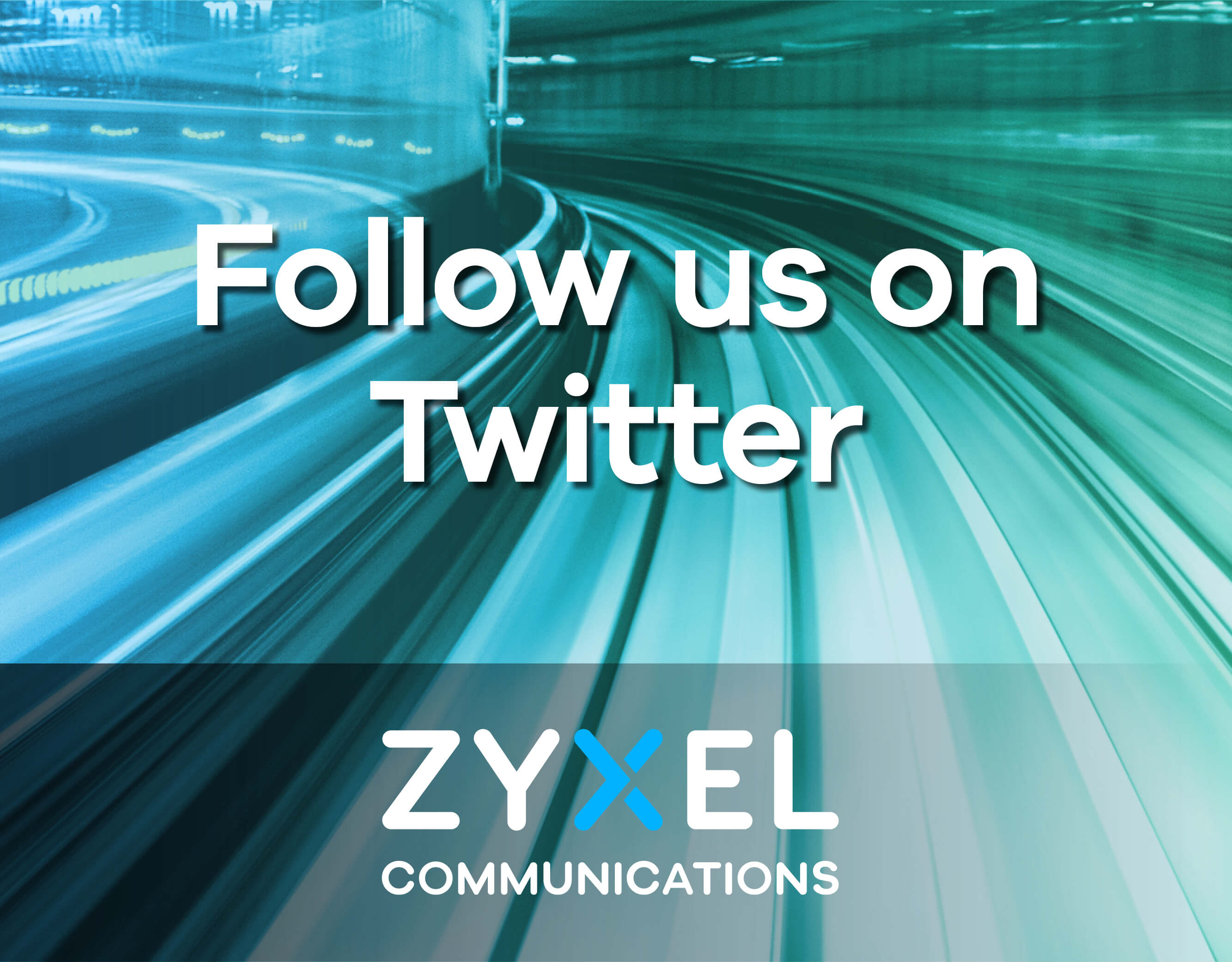 Zyxel Communications – Follow us on Twitter