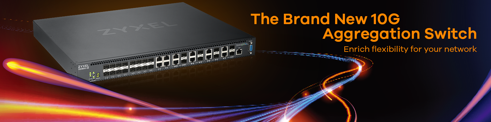 The Brand New 10G Aggregation Switch