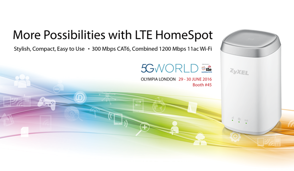 ZyXEL Showcases Latest LTE Devices at 5G World 2016 | ZyXEL