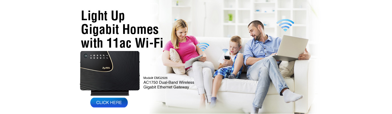 Light up Gigabit Homes with 11ac Wi-Fi